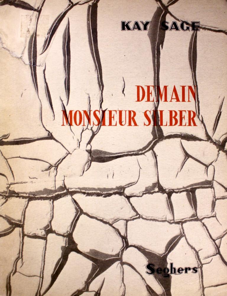 Sage, Kay, Demain MonsieurSilber