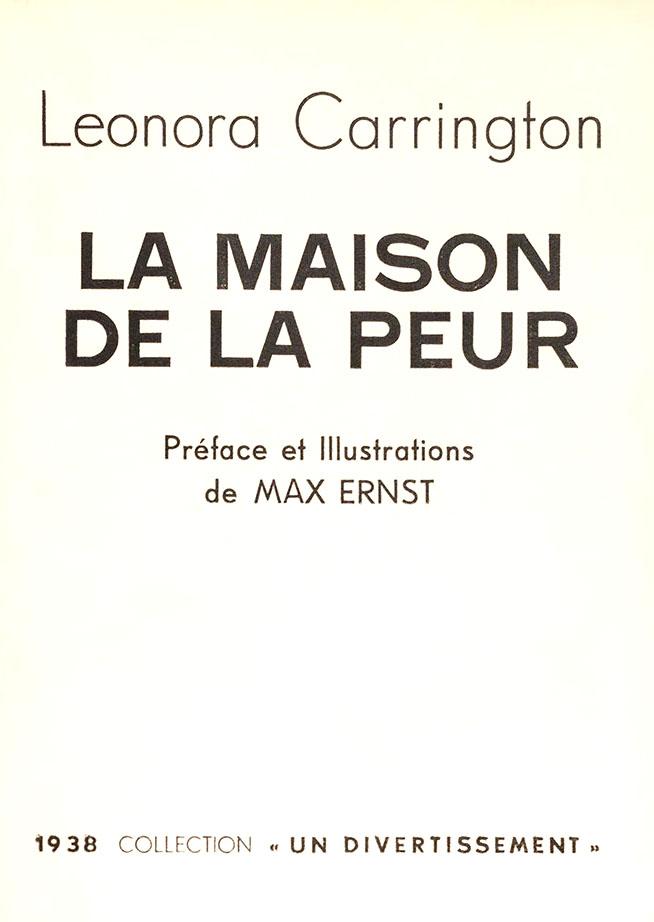 Carrington, Leonora, La Maison de la peur