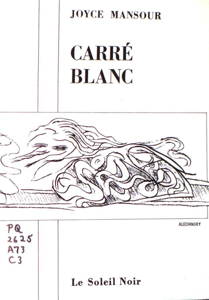 Mansour, Joyce, Carré blanc