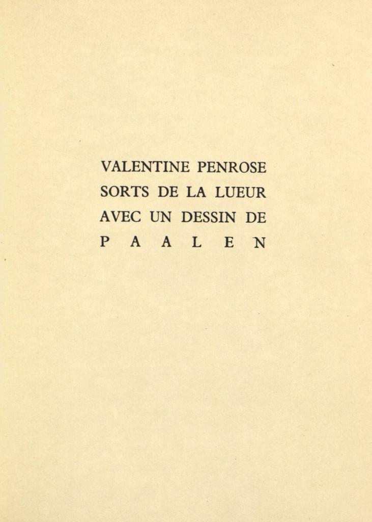 Penrose, Valentine, Sorts de la lueur