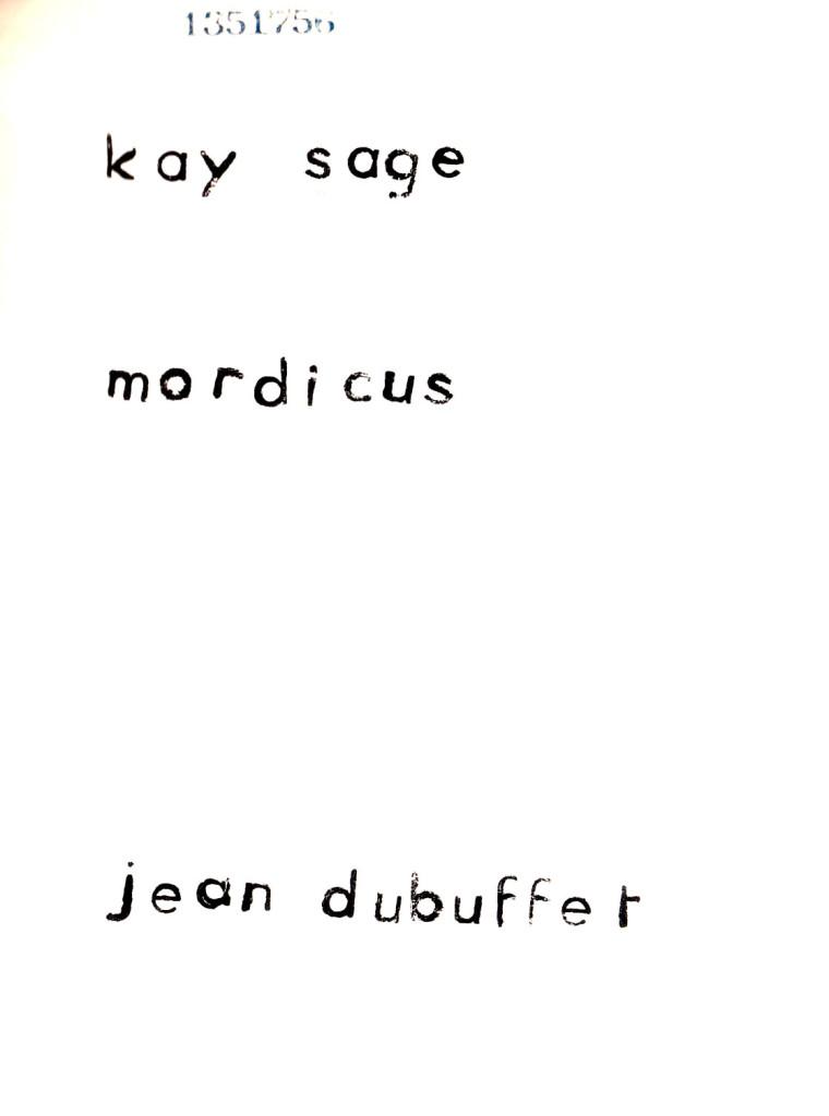 Sage, Kay, Mordicus