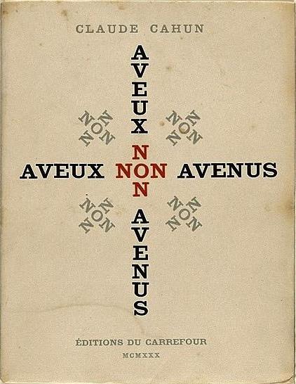 Cahun, Claude, Aveux nonavenus