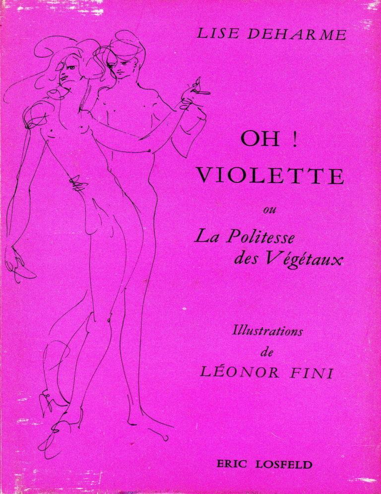 Deharme, Lise, Oh ! Violette ou la Politesse des végétaux
