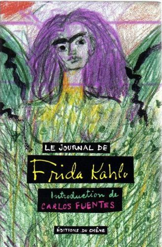 Frida Kahlo, <br /><em>Le Journal de Frida Kahlo</em> (1944-54), 1995