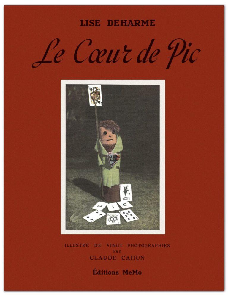 Deharme, Lise, Le Cœur de Pic