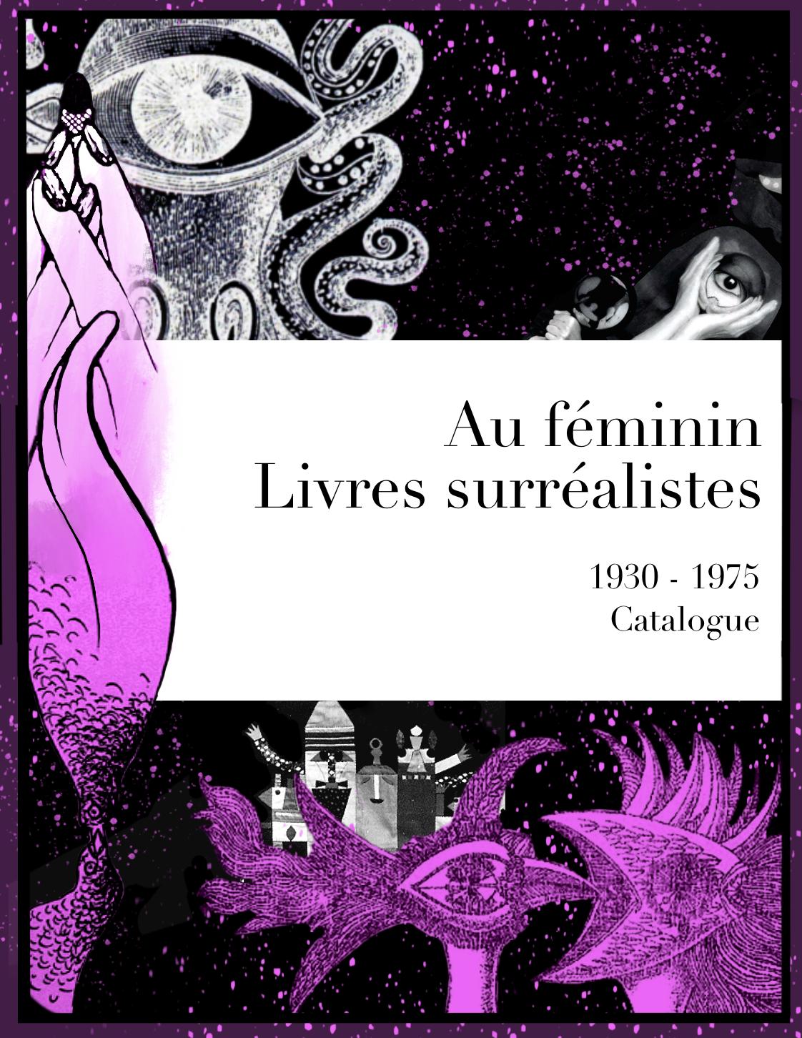 Couverture de Au féminin. Livres surréalistes 1930-1975